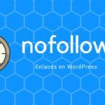 """Aprendiendo a utilizar """"nofollow"""" en tus posts"""